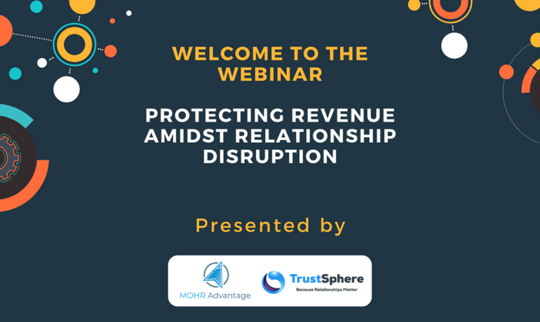 Protecting Revenue Amidst Relationship Disruption
