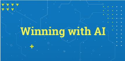 Winning with A.I.: Using your data to navigate through current challenges