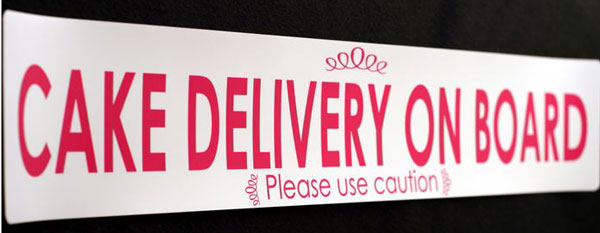 Cake Delivery on Board Signs