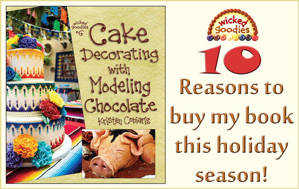 Ten Reasons to Buy Cake Decorating with Modeling Chocolate