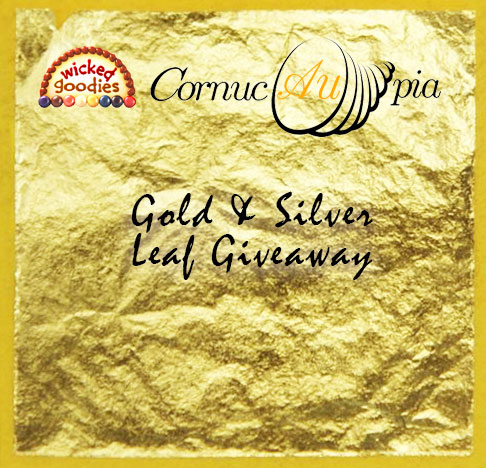 Wicked Goodies and Cornucaupia Gold & Silver Leaf Giveaway