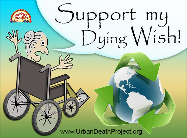 Support My Dying Wish!
