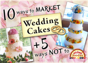 How to Market Wedding Cakes