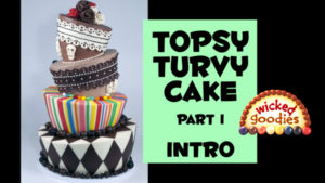 Topsy Turvy Cake Introduction