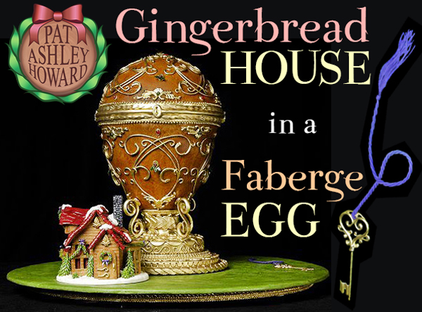 Faberge Egg Gingerbread House