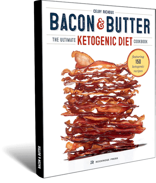 bacon-and-butter-the-ultimate-ketogenic-diet-cookbook