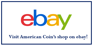 Visit American Coin's Shop on eBay