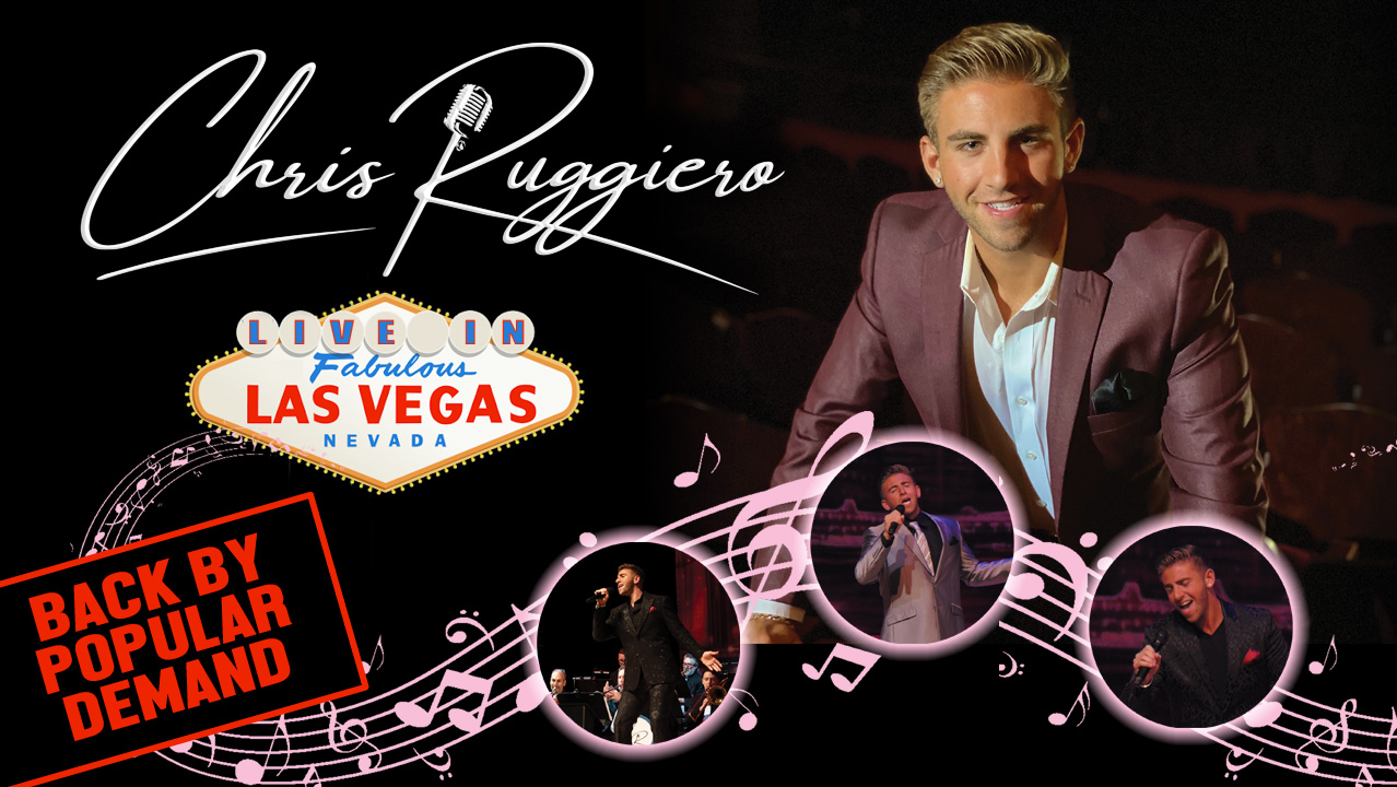 22 year old singing sensation Chris Ruggiero returns to the Italian American Club in Las Vegas, NV