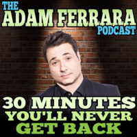 Adam Ferrara Podcast