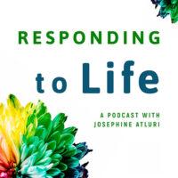 Responding To Life