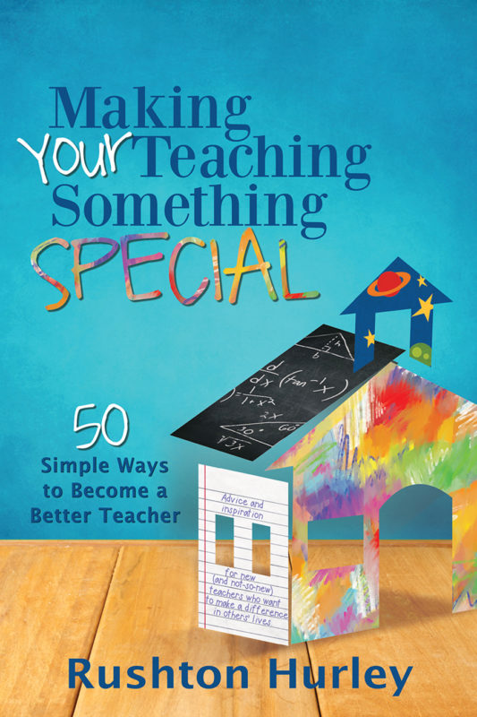 Making Your Teaching Something Special