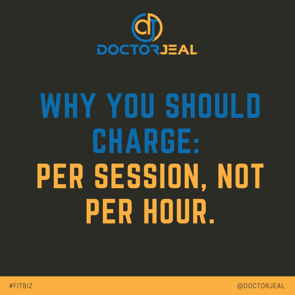 Why you should charge, per session, not per hour social post