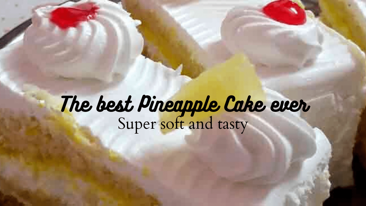 Yummy Pineapple Cake – Soft and Juicy