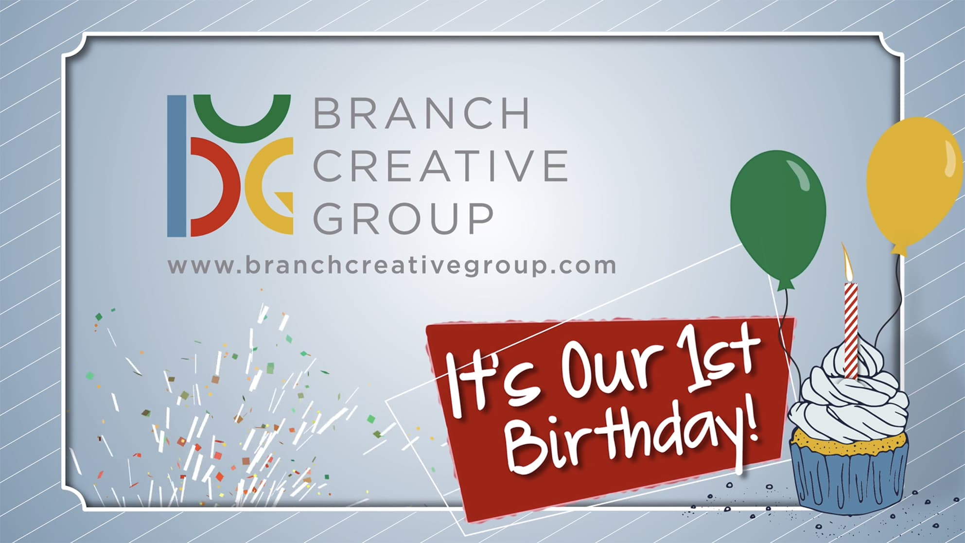 Branch Creative First Birthday!