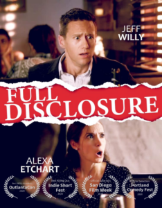 Full Disclosure, Jeff Willy, Alexa Etchart, Fourth Wall Entertainment