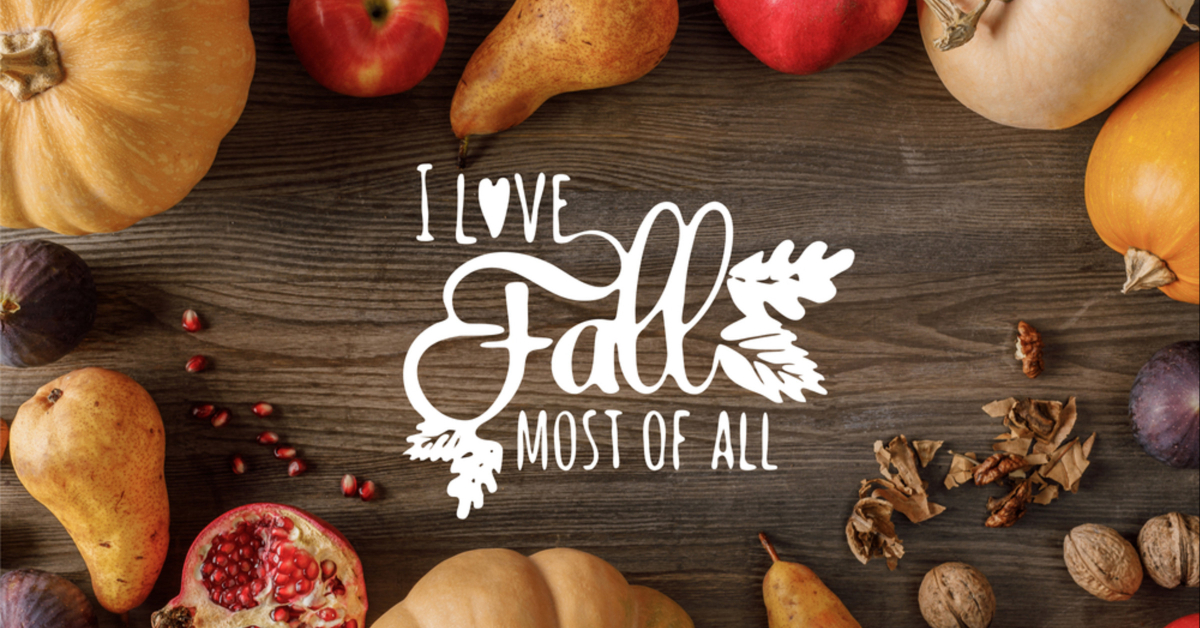 Eat with the Seasons - I love fall most of all
