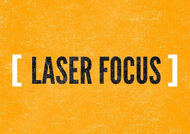 Laser Like Focus in 3 Steps