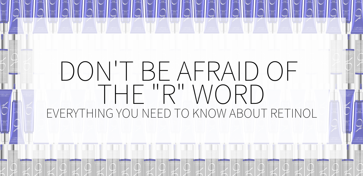 """Don't be afraid of the """"R"""" word - everything you need to know about retinol"""