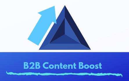 B2B Content Boost Marketing