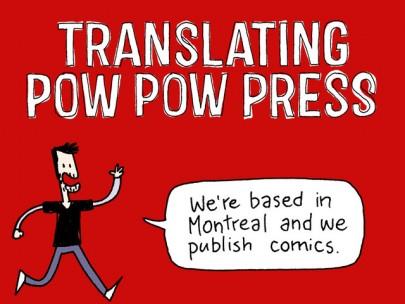 Pow Pow Press  : campagne de financement
