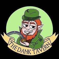 The Dank Tavern