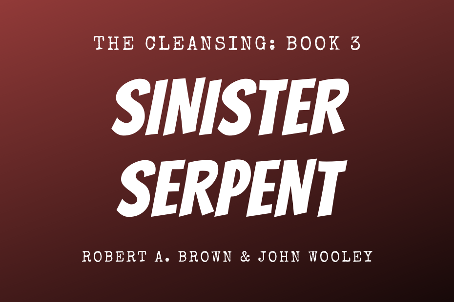Promotional banner for Sinister Serpent, The Cleansing Book 3.