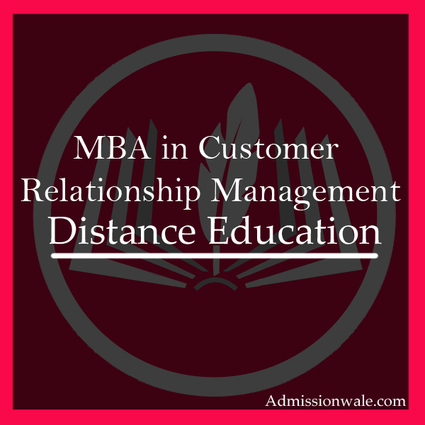 Distance MBA in Customer Relationship Management