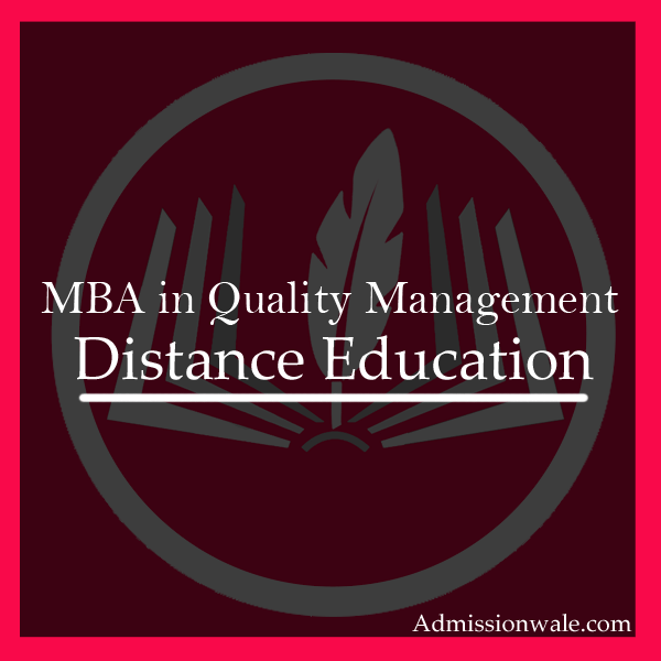 Distance MBA in Quality Management