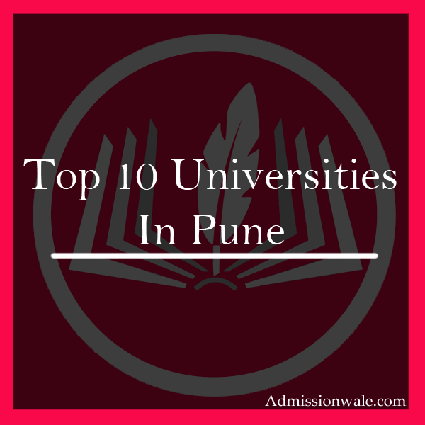 Top 10 Universities In Pune