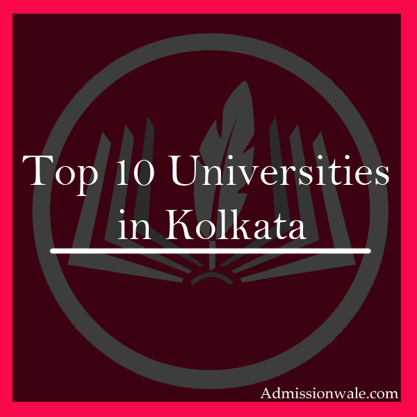 Top 10 Universities in Kolkata