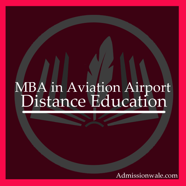 Distance MBA in Airport Management