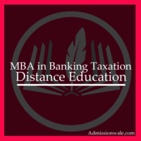 Distance MBA in Banking and Taxation