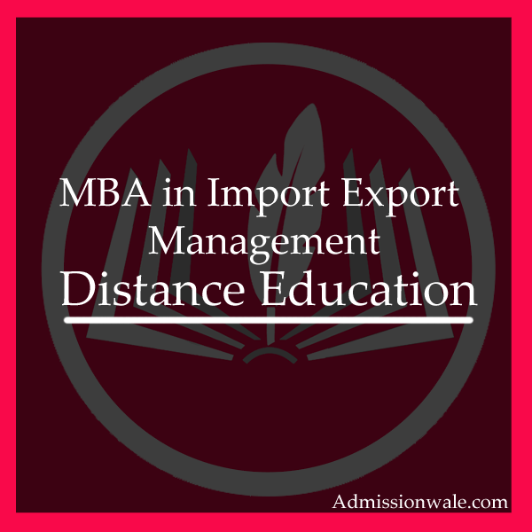 Distance MBA in Import Export Management