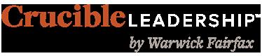 Crucible Leadership by Warwick Fairfax
