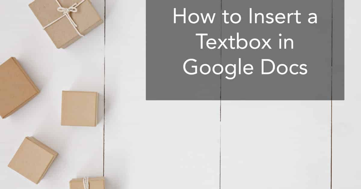 How to Insert a Textbox in Google Docs (Free and Easy