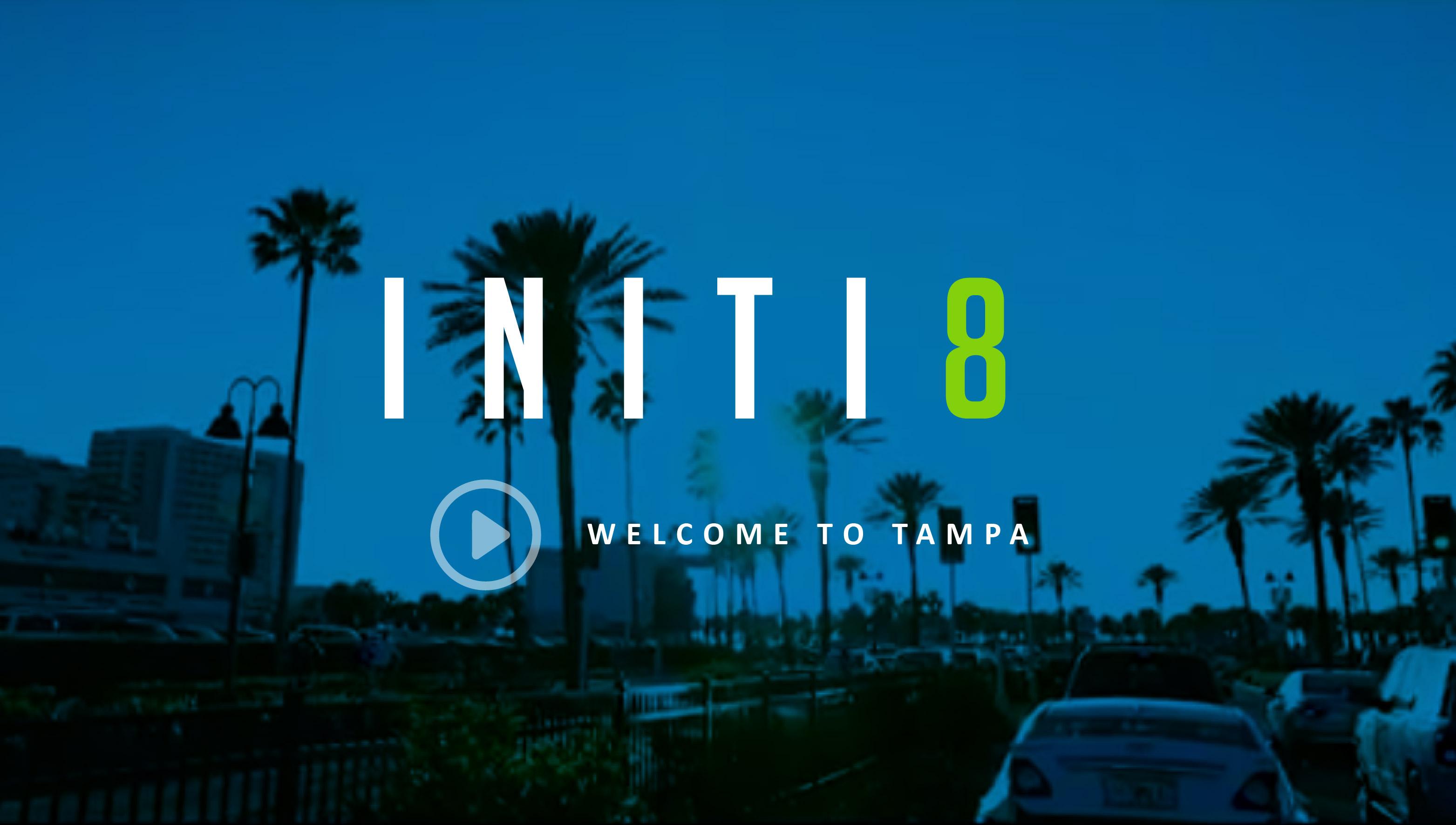 initi8-watch-video_Tampa