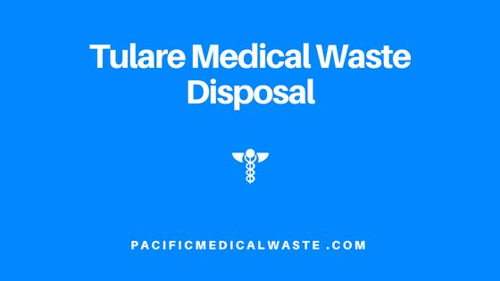 Tulare Medical Waste Disposal