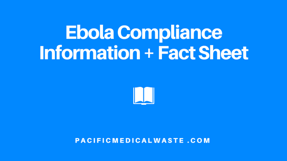 Ebola Compliance Information