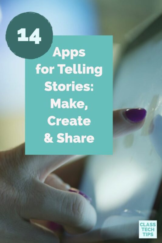 Apps for Telling Stories: Make, Create & Share