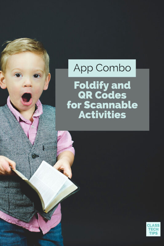 App Combo Foldify and QR Codes for Scannable Activities