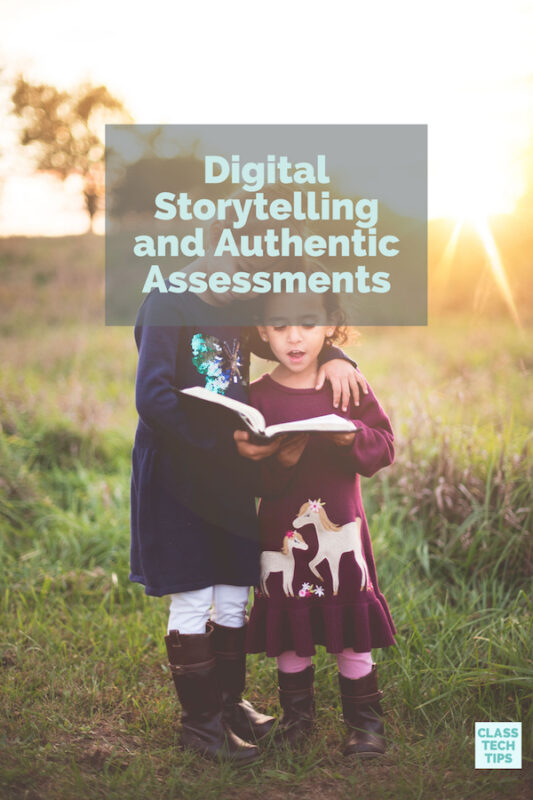 Digital Storytelling and Authentic Assessments