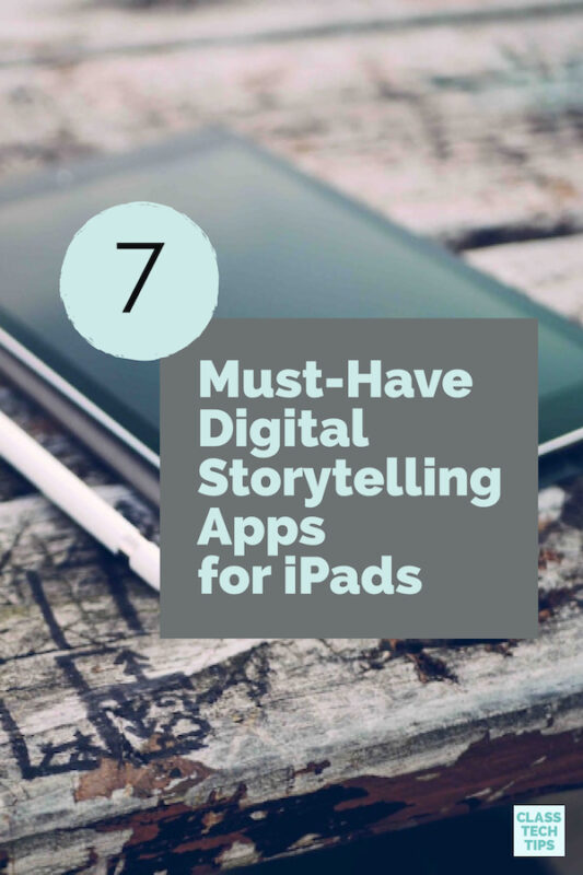 Must-Have Digital Storytelling Apps for iPads