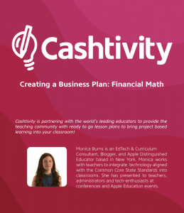 Entrepreneurship in Action with Free Lesson Plans from Cashtivity