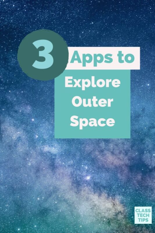3 Apps to Explore Outer Space