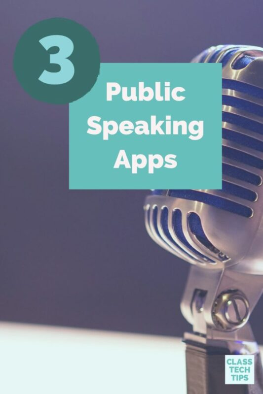 3 Public Speaking Apps: Helpful Tools for Students