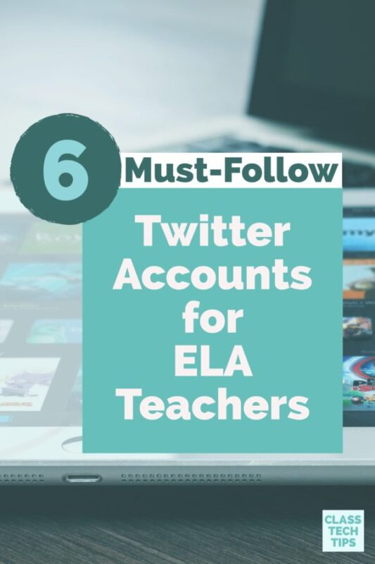 6 Must-Follow Twitter Accounts for ELA Teachers