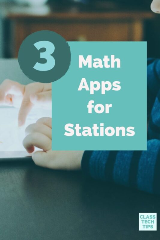 3 Math Apps for Stations