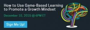 Webinar 12:10 - How to Use Game-Based Learning to Promote a Growth Mindset
