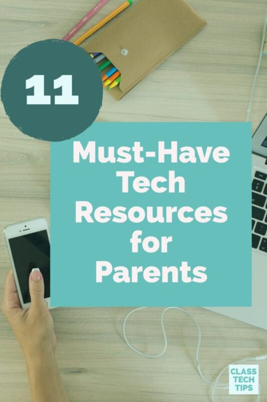 11 Must-Have Tech Resources for Parents