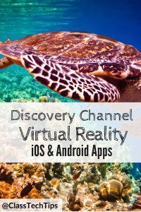 Virtual Reality Discovery Channel App - Virtual Field Trips for iOS & Google